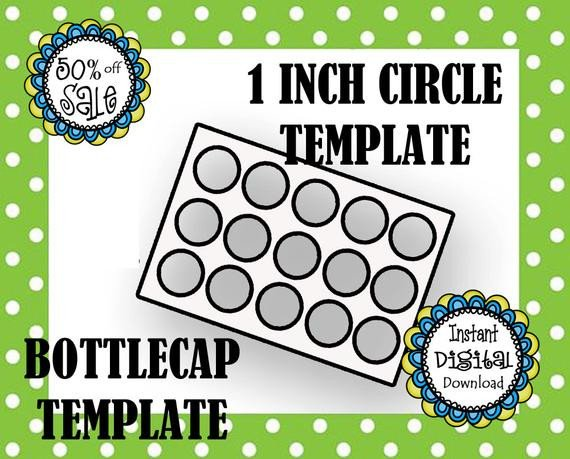 1 Inch Circle Template 1 Inch Circle Template Bottle Cap Template Make Your Own