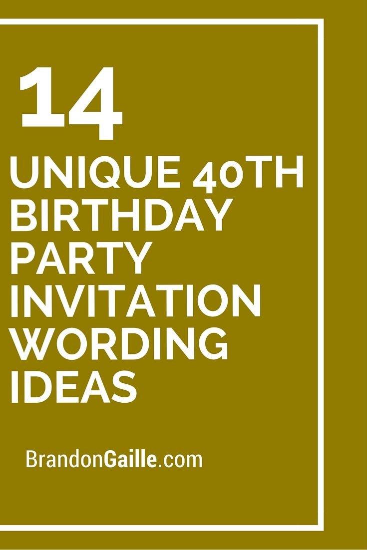 40th Birthday Invitation Wording 14 Unique 40th Birthday Party Invitation Wording Ideas