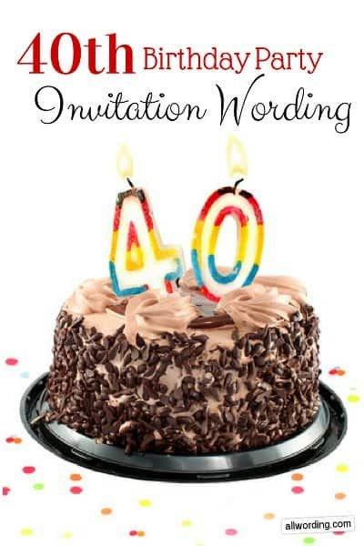 40th Birthday Invitation Wording 40th Birthday Invitation Wording Allwording