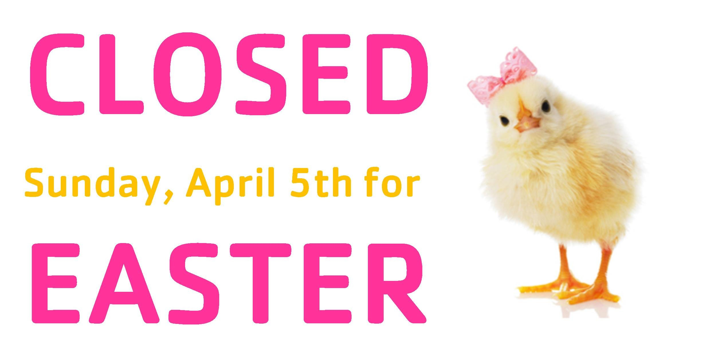 Closed Easter Sign Template Closed for Easter Template – Festival Collections
