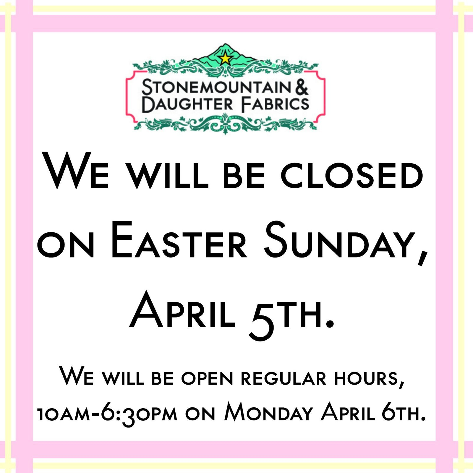 Closed Easter Sign Template Stonemountain & Daughter Fabrics Bay area Fashion