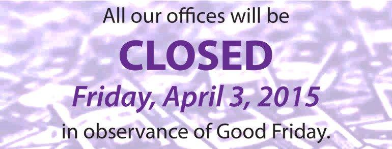 Closed Good Friday Sign Fice Closed Good Friday