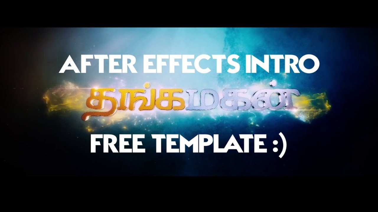 Free Intro Templates after Effects Thangamagan Title Intro