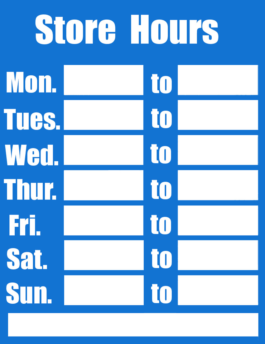 Hours Of Operation Template Business Hours Sign Blue Page Frames Full Page Signs