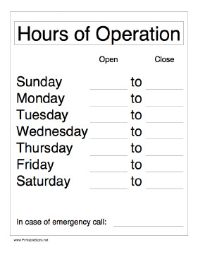 Hours Of Operation Template Printable Hours Operation Sign
