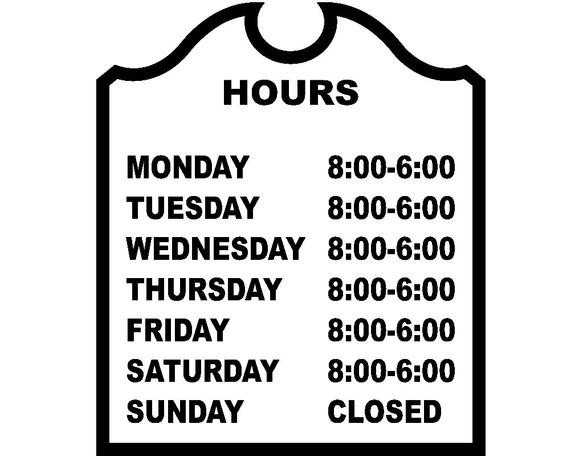 Hours Of Operation Template Store Hours Decal Hours Of Operation Decal Business Window
