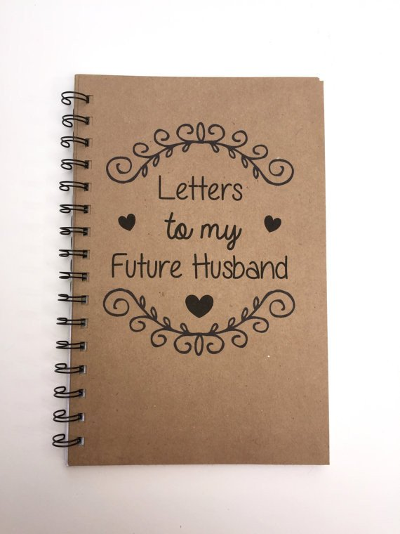 Letter to My Husband Letters to My Future Husband Future Husband Future Bride