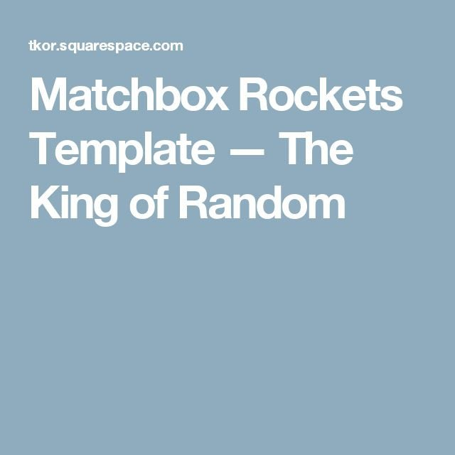Matchbox Rockets Template 25 Best Ideas About Matchbox Template On Pinterest