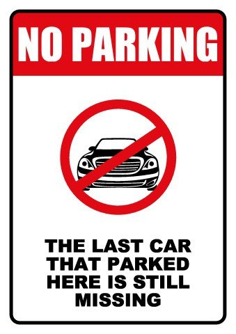No Parking Signs Template No Parking Sign Template How to Make A No Parking Sign