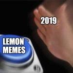 Nut button Meme Generator Blank Nut button Meme Generator Imgflip