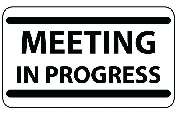 Office Door Signs Templates Printable Meeting In Progress Sign In Black Bold Free