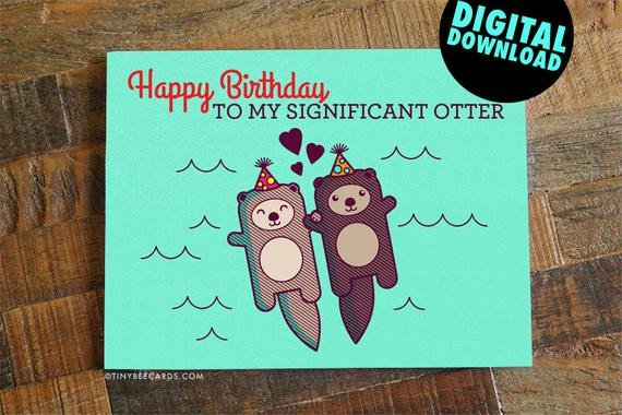 Funny Printable Birthday Card for Boyfriend Girlfriend