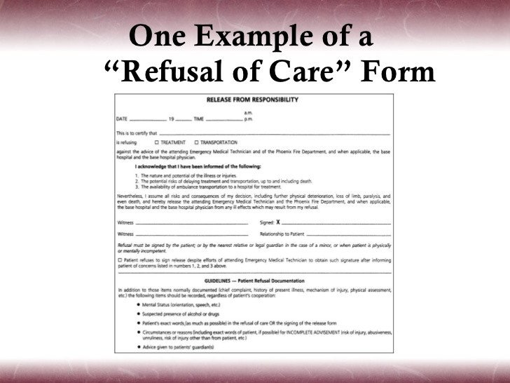 Refusal Of Treatment form Pt assess Documentation