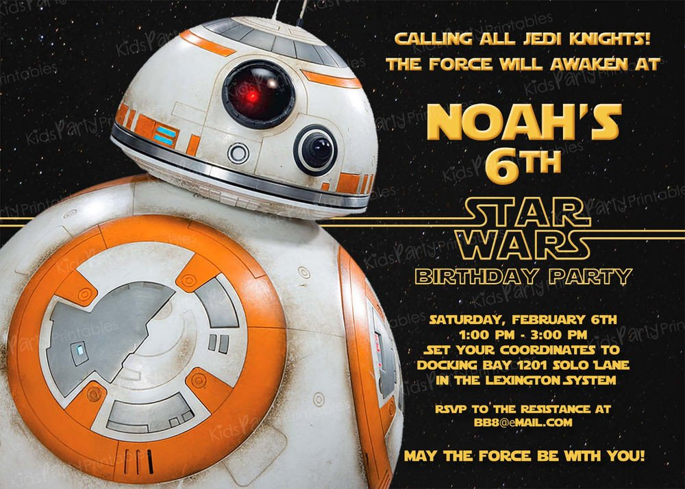 Star Wars Invitation Templates 20 Bb8 Star Wars the force Awakens Birthday Party